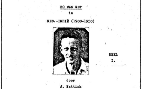 ZO WAS HET in NED-INDIË (1900-1950), DE GROTE LEUGEN